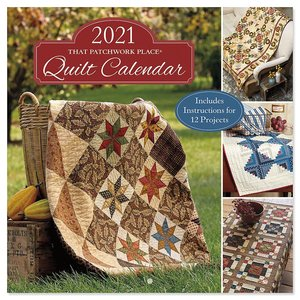 That Patchwork Place Quilt Calendar 2021